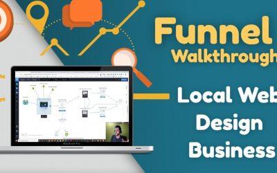 VIDEO: Sales Funnel Walkthrough | Local Web Design Business