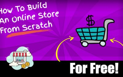 How to Build an Online Store From Scratch (For Free)