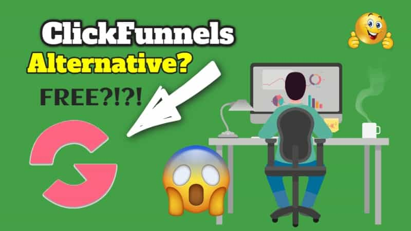 ClickFunnels Alternative For Free? One Does Exist (Right Now)
