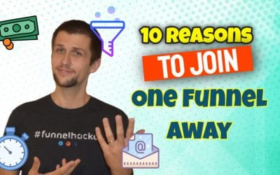 10 Reasons to Join the One Funnel Away Challenge