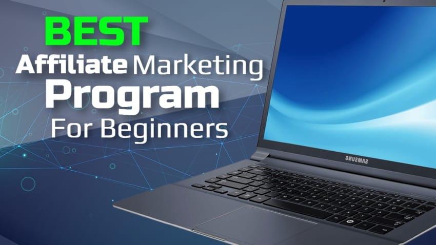Best Affiliate Marketing Program For Beginners