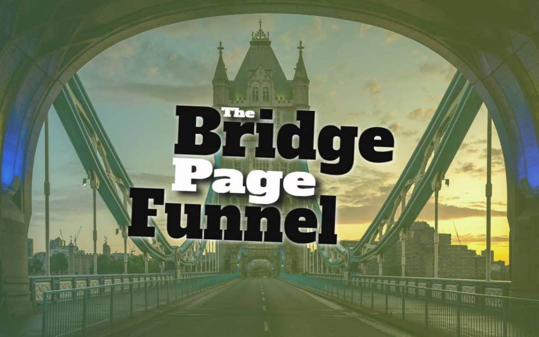 The Bridge Page Funnel: The Right Way to Link To Brands