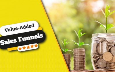 The Value Added Sales Funnel