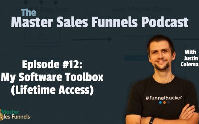 Master Sales Funnels Podcast Episode 012: My Software Toolbox (Lifetime Access)