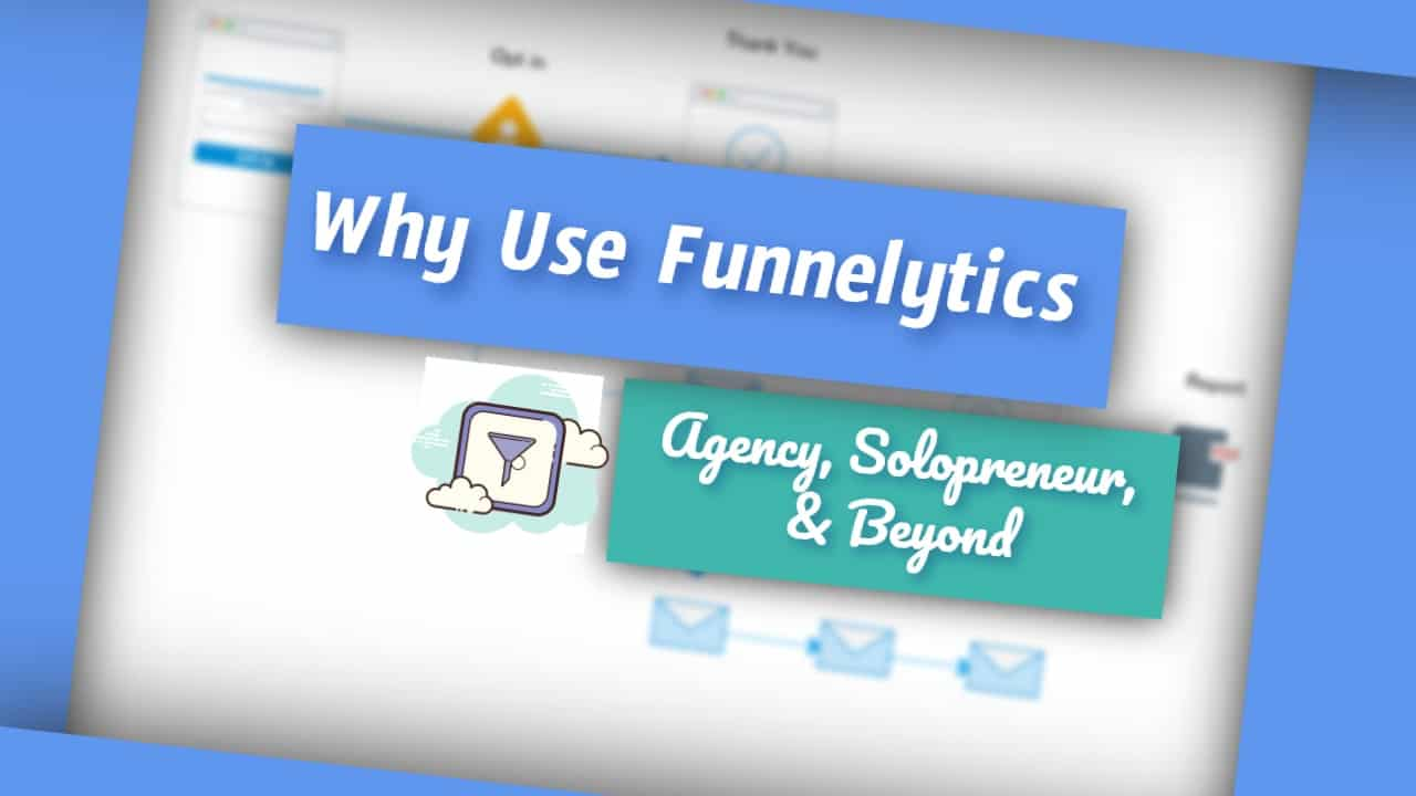 Why Use Funnelytics