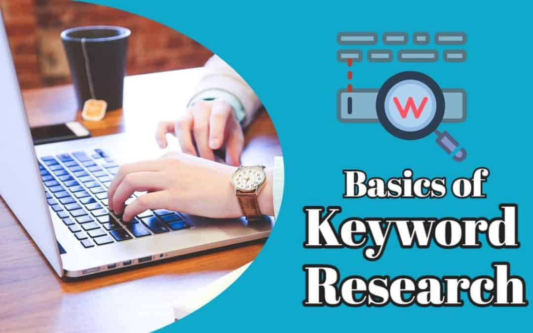 Basics of Keyword Research: Getting Started