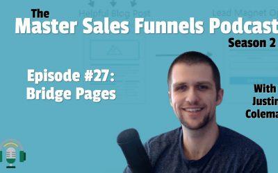 Master Sales Funnels Podcast Episode 27: Bridge Pages