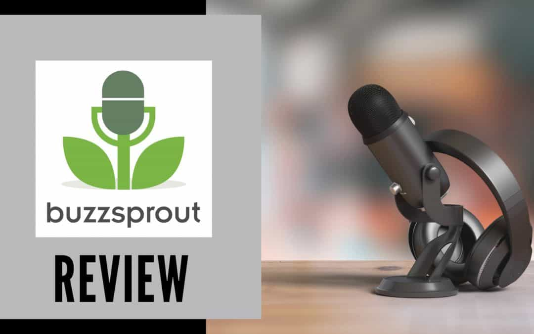Buzzsprout Review: Is it Worth it?