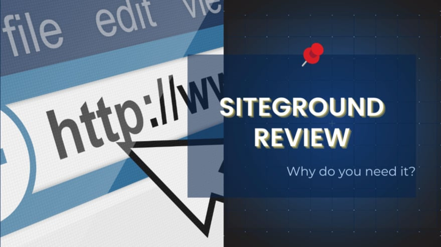 SiteGround Web Hosting Review: Why it's the Best