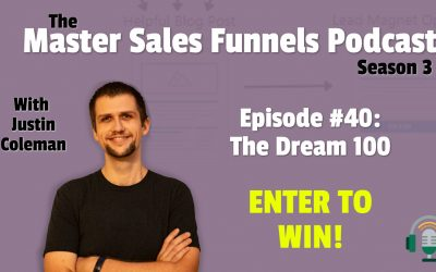 Master Sales Funnels Podcast Episode 40: The Dream 100