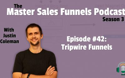 Master Sales Funnels Podcast Episode 42: Tripwire Funnels