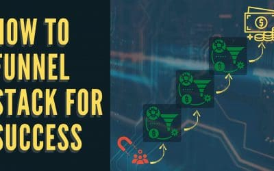 How to Funnel Stack for Success