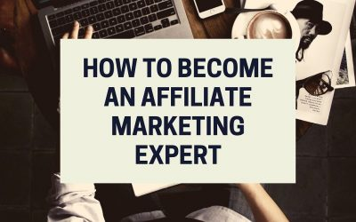 How to Become an Affiliate Marketing Expert